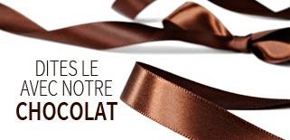 Dîtes-le avec notre chocolat