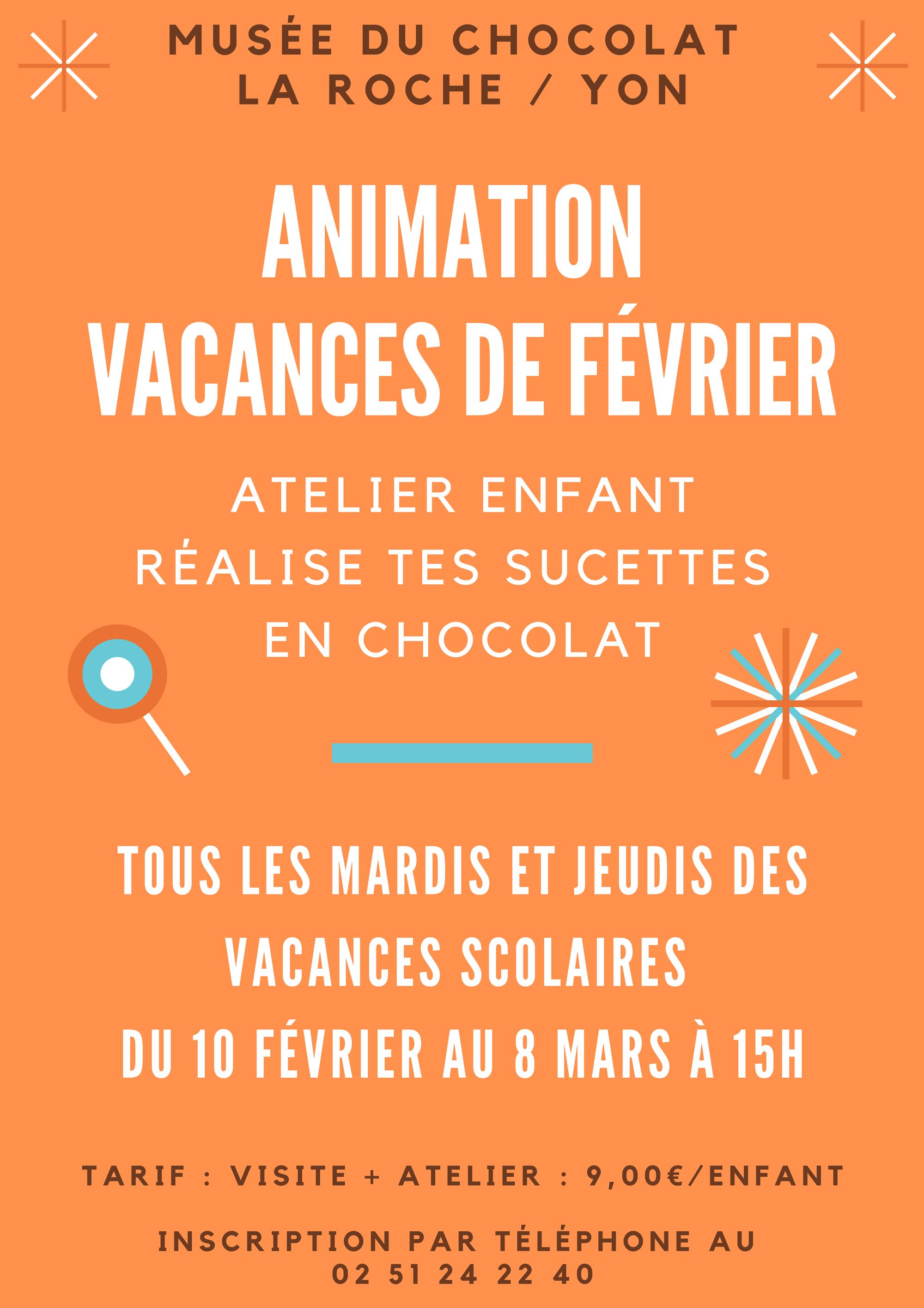 """Atelier, vacances de février 2020, au musée du chocolat  """" Fabrique tes sucettes"""" pour les enfants de 6 à 12 ans. La Roche sur Yon, Vendée"""